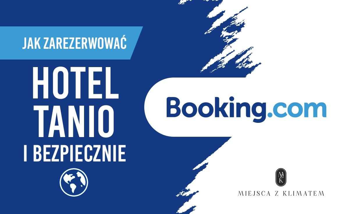booking jak zarezerwować hotel