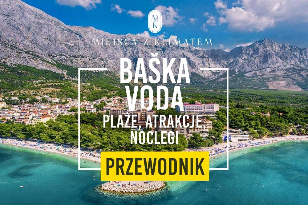 baska voda plaże atrakcje noclegi